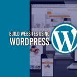 Build Websites with Wordpress